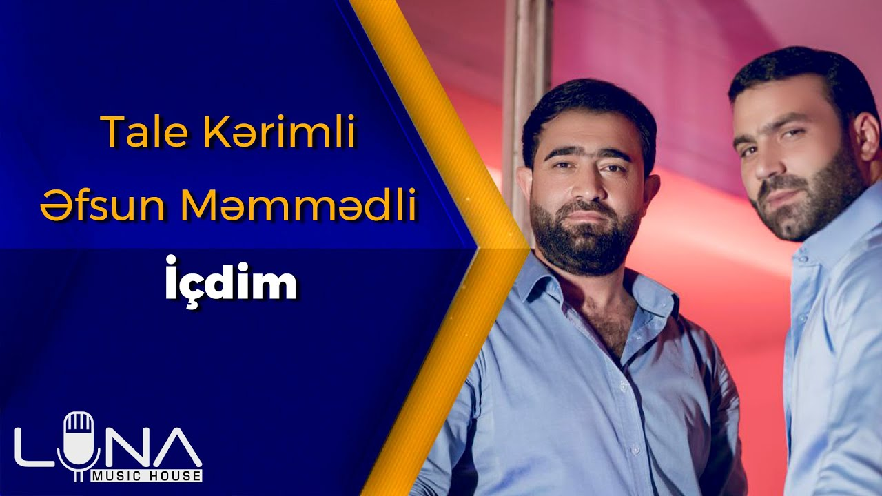 Tale Kerimli ft Efsun Memmedli - icdim 2021 (Yeni Klip)