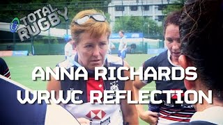 Black Ferns coach Anna Richards reflects on the Women's Rugby World Cup