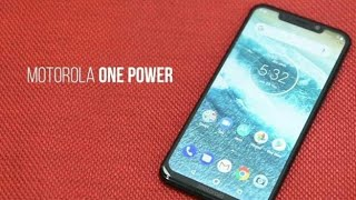 Motorola One Power    Moto One Power   2018