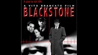 BLACKSTONE - The Chicago Plot to Kill JFK