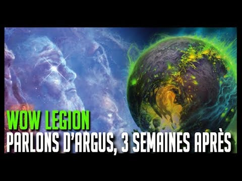 PARLONS D'ARGUS, 3 SEMAINES APRÈS - WOW LEGION - HOOS GAMING