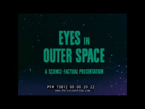 """WALT DISNEY COLD WAR WEATHER CONTROL FILM """"EYES IN OUTER SPACE"""" SATELLITES 73812"""