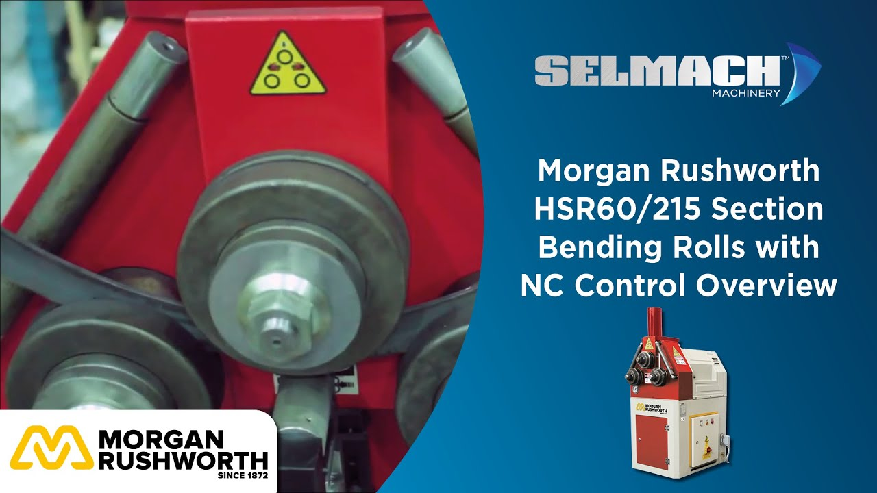 High Quality Morgan Rushworth HSR60/215 Section Bending Rolls With NC Control