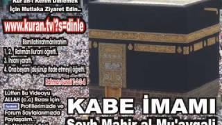 Karia Suresi Kabe Imamı Şeyh Mahir Al Mu'ayqali