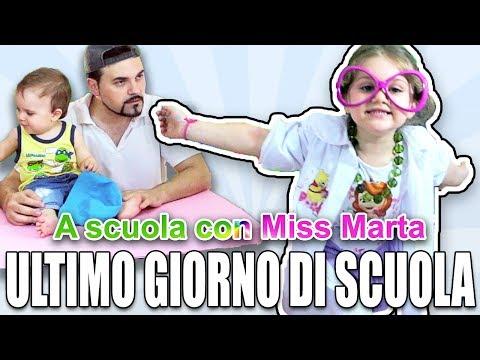 ULTIMO GIORNO DI SCUOLA - A scuola con Miss Marta