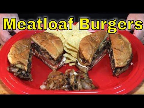 Meatloaf Burgers! (Hot Off The Griddle)