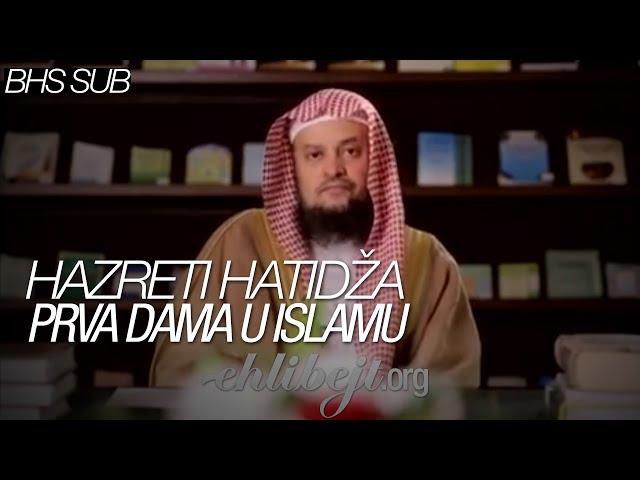 Hazreti Hatidža prva dama u islamu (šejh dr. Abduaziz bin Ahmed El-Humejdi)