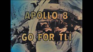 "Apollo 8 ""go for TLI"""