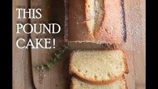 POUND CAKE with a fine crumb | Classic Vanilla Pound Cake Recipe