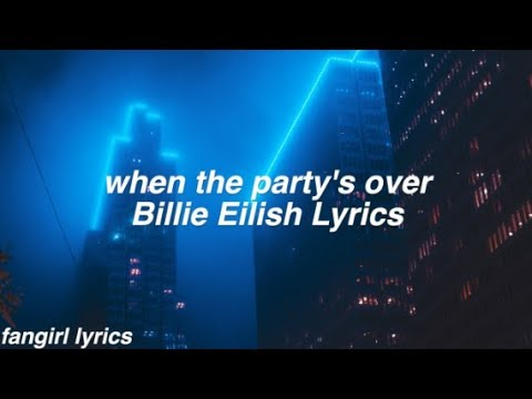 when the party's over || Billie Eilish Lyrics - YouTube