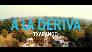 Txarango – A LA DERIVA (Videoclip Oficial)