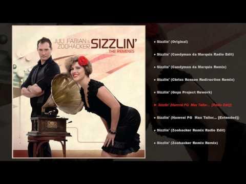 Juli Fabian & Zoohacker - Sizzlin' The Remixes (teljes EP) videó letöltés