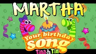 Tina&Tin Happy Birthday MARTHA 👩🏾🎨(Personalized Songs For Kids) 🎂 🍭