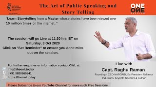 Public Speaking & Story telling with Capt. Raghu Raman, Founding - CEO NATGRID &  Keynote Speaker