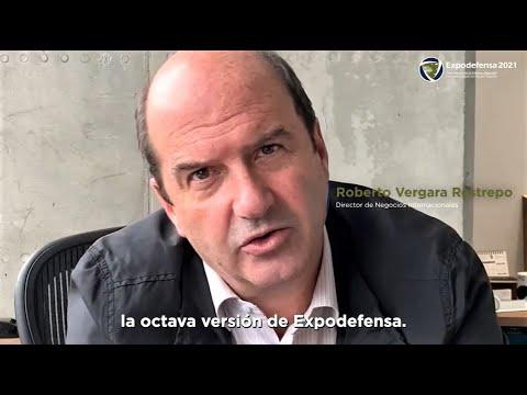Expodefensa 2021 - Interview Roberto Vergara Restrepo