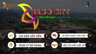 Giới Thiệu Sago City- TP Bà Rịa - Dự Án Hot Nhất 2019