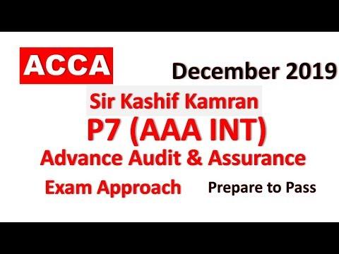 P7 (AAA) - Day 02 - December 2019 | Advanced Audit and Assurance | ACCA Exam Approach Webinar