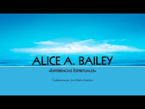 Alice A  Bailey  - Experiencias Espirituales