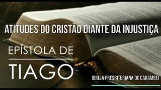ATITUDES DO CRISTÃO DIANTE DA INJUSTIÇA