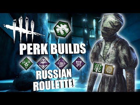 RUSSIAN ROULETTE! | Dead By Daylight THE NURSE PERK BUILDS