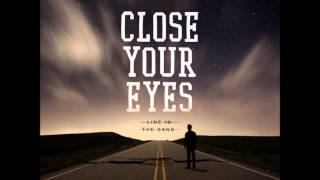 Watch Close Your Eyes Trends And Phases video