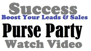 Purse Party Review|Are Ready To Learn Proven Strategies To Produce More Sales Inside Your Business?