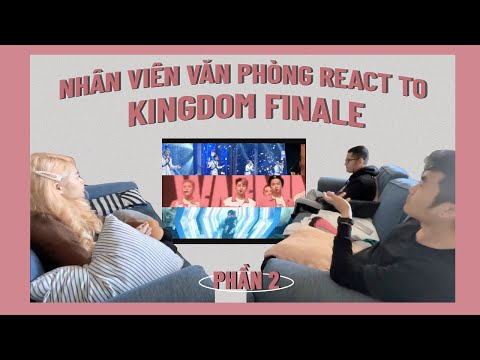 Kingdom FINALE Reaction (BtoB, iKon, SF9, TBZ, SKZ, Ateez)/Nonfan nghĩ ai là quán quân? - P.2