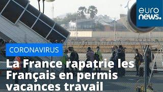 Covid-19 : Paris rapatrie les français en Permis vacances travail