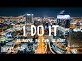 Lil Wayne - I Do It (Lyrics) ft. Big Sean & Lil Baby