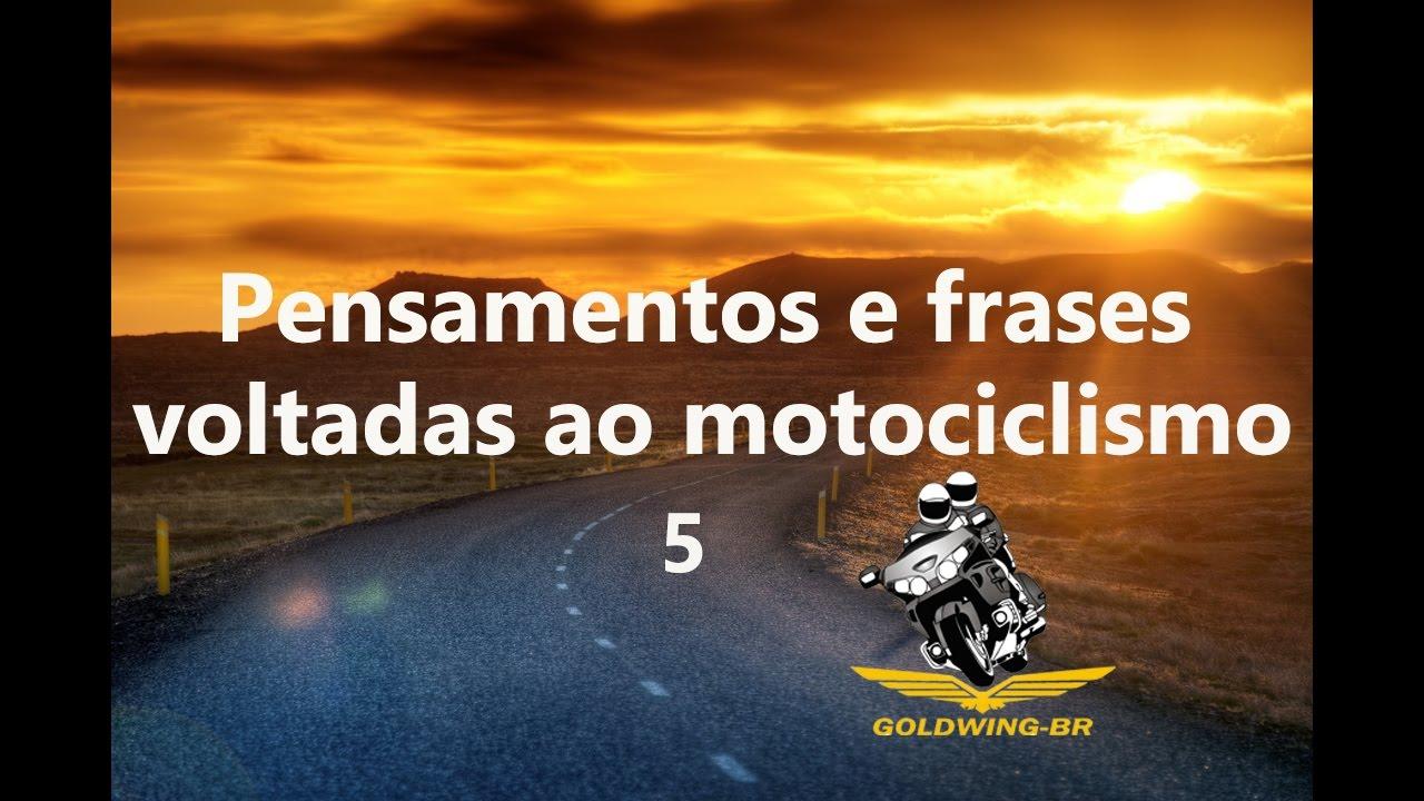 Pensamentos E Frases Voltadas Ao Motociclismo Youtube