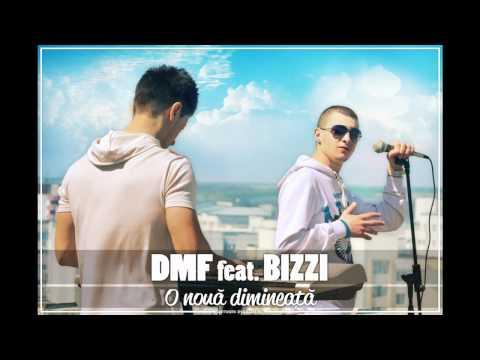 DMF feat. Bizzi - O noua dimineata
