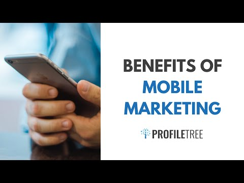 What Is Mobile Marketing? Benefits of Marketing Applications