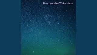 Best Clean White Noise Loopable With No Fade Feat White Noise For Babies