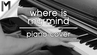 Where Is My Mind Pixies Maxence Cyrin Version Piano Cover By Michi