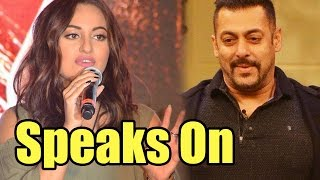 Sonakshi Sinha Speaks Up On Salman Khan's 'Raped Woman' Statement Controversy