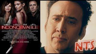 NTS: Inconceivable (2017) (Nicolas Cage) Movie Review