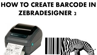 How To Create Barcode In ZebraDesigner 2