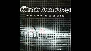 The Meantraitors - Scooter Song