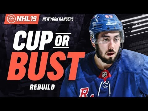 NEW YORK RANGERS REBUILD! NHL 19 CUP OR BUST FRANCHISE