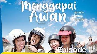 Thumbnail of Menggapai Awan Ep. 01