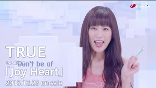 【TRUE】ファーストアルバム「Joy Heart」MV Short Ver.+Making
