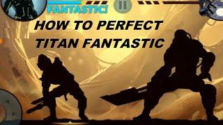 Shadow Fight 2 Titan Fantastic Perfect & Combo 18 Nice  + Troll Titan : D