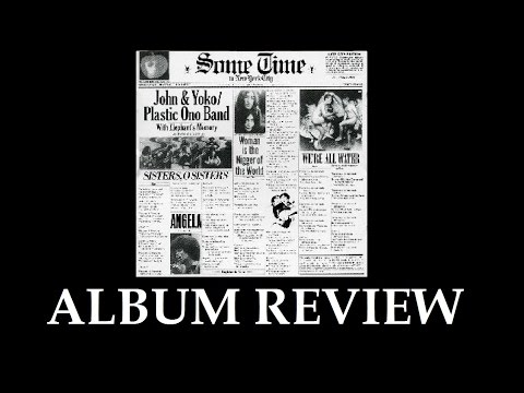 John Lennon And Yoko Ono Some Time In New York City Review