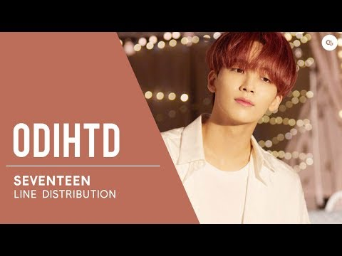SEVENTEEN (세븐틴) Our Dawn Is Hotter Than Day // Line Distribution