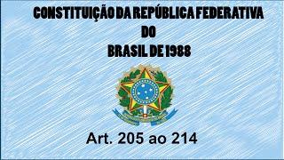 Constituição em Áudio  Art.  205 ao 214
