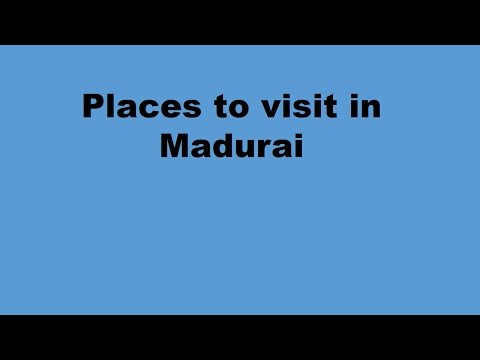Places to visit in Madurai