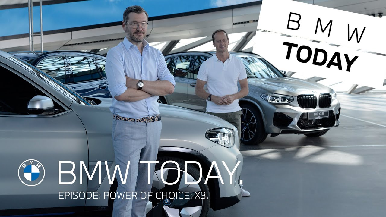 BMW TODAY – Episode 19: Power of choice: X3.