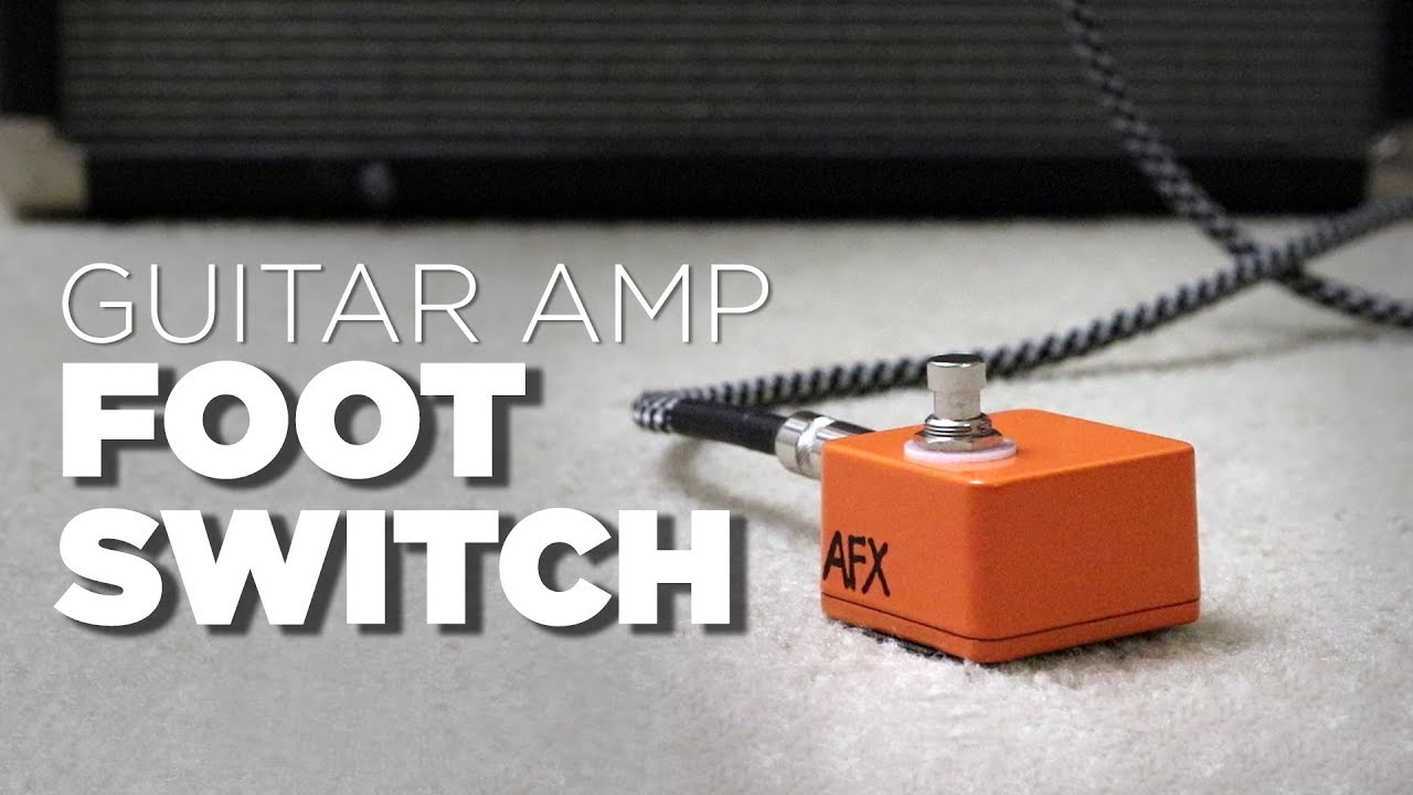 Build Your Own Guitar Amp Foot Switch Under 15 Youtube