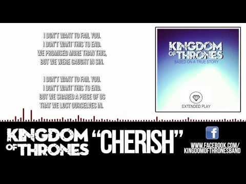 Cherish | Kingdom Of Thrones