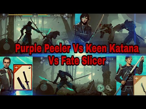 Shadow fight 3 Purple Peeler vs Keen Katana vs Fate Slicer which is the best??